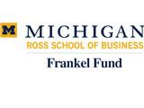 University of Michigan, Ross School of Business - Frankel Fund